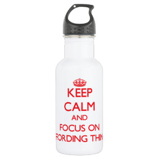 Keep calm and focus on AFFORDING THINGS