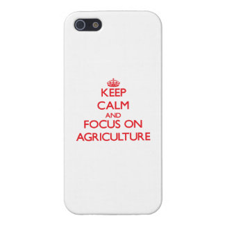 Keep calm and focus on AGRICULTURE iPhone 5 Cases