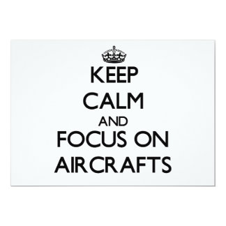 "Keep Calm And Focus On Aircrafts 5"" X 7"" Invitation Card"