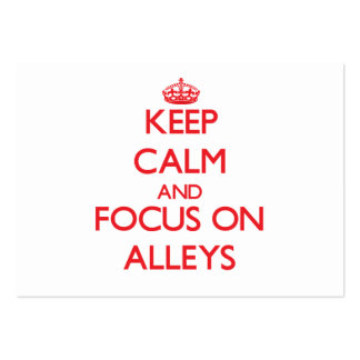 Keep calm and focus on ALLEYS Business Card