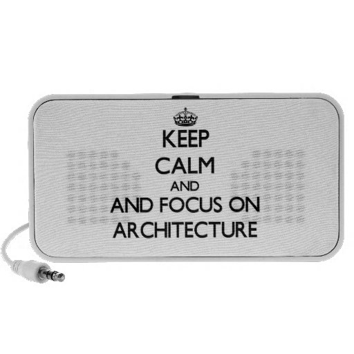 Keep calm and focus on Architecture iPod Speakers