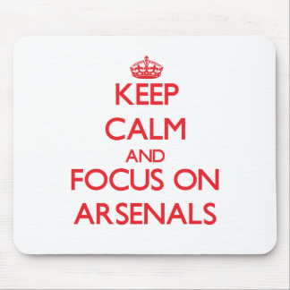 Keep calm and focus on ARSENALS Mouse Pad