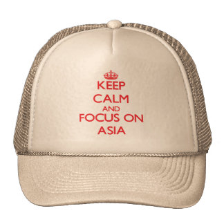 Keep Calm and focus on Asia Trucker Hats