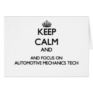 Keep calm and focus on Automotive Mechanics Tech Greeting Card