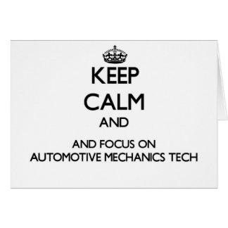 Keep calm and focus on Automotive Mechanics Tech Card
