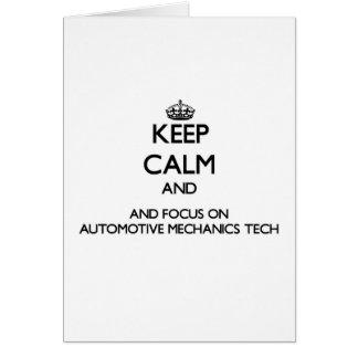 Keep calm and focus on Automotive Mechanics Tech Greeting Cards