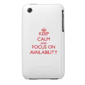 Keep calm and focus on AVAILABILITY iPhone 3 Case