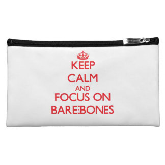 Keep Calm and focus on Bare-Bones Makeup Bag