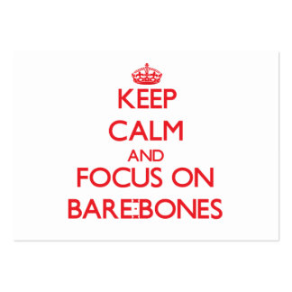 Keep Calm and focus on Bare-Bones Business Card Template
