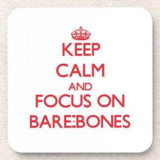 Keep Calm and focus on Bare-Bones Beverage Coaster