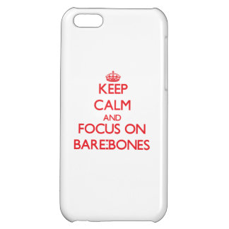 Keep Calm and focus on Bare-Bones iPhone 5C Cover