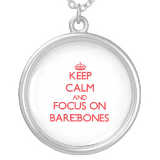 Keep Calm and focus on Bare-Bones Necklace
