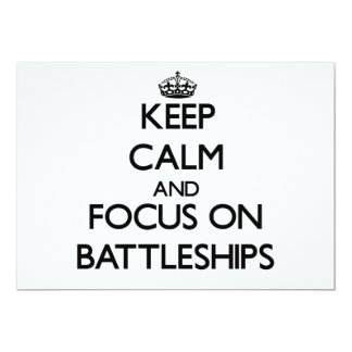 Keep Calm and focus on Battleships Personalized Invite