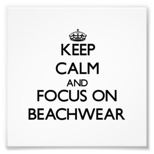 Keep Calm and focus on Beachwear Photograph