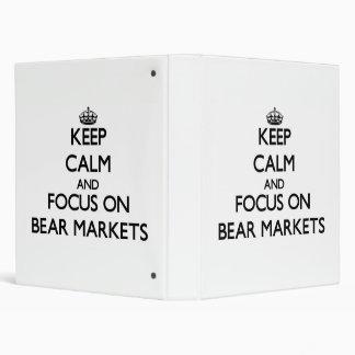 Keep Calm and focus on Bear Markets Vinyl Binders