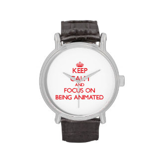 Keep calm and focus on BEING ANIMATED Wristwatch
