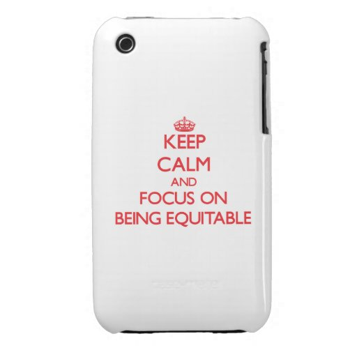 Keep Calm and focus on BEING EQUITABLE iPhone 3 Covers