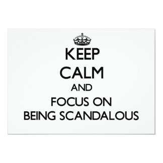 Keep Calm and focus on Being Scandalous Custom Announcements