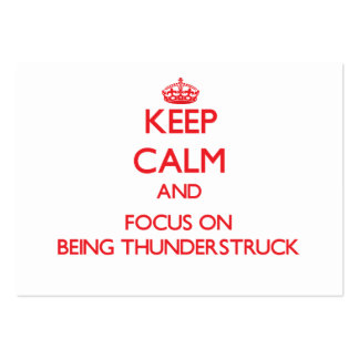 Keep Calm and focus on Being Thunderstruck Pack Of Chubby Business Cards