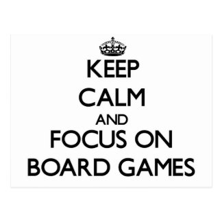 Keep calm and focus on Board Games Postcard
