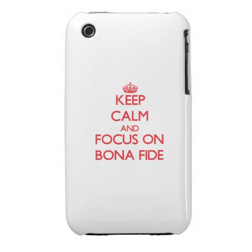 Keep Calm and focus on Bona Fide iPhone 3 Case-Mate Case