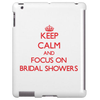 Keep Calm and focus on Bridal Showers