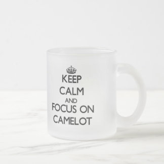 Keep Calm and focus on Camelot Mugs