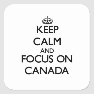 Keep Calm and focus on Canada Square Stickers