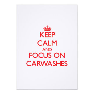 Keep Calm and focus on Carwashes Announcements