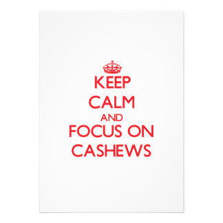 Keep Calm and focus on Cashews Cards