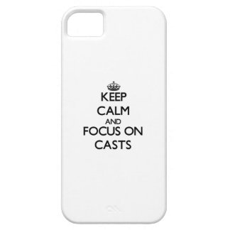Keep Calm and focus on Casts iPhone 5 Cover