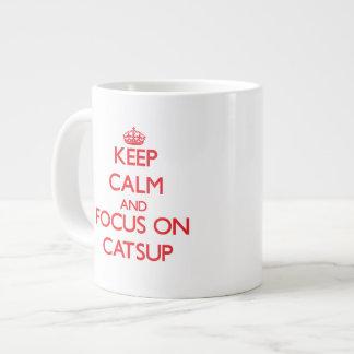 Keep Calm and focus on Catsup Jumbo Mug