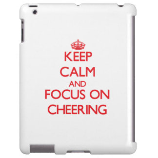 Keep Calm and focus on Cheering