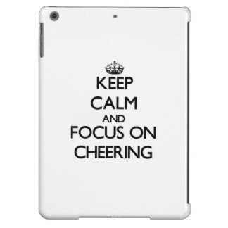 Keep Calm and focus on Cheering iPad Air Covers