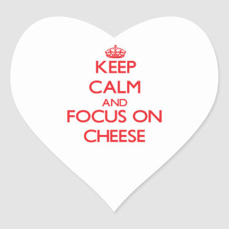 Keep Calm and focus on Cheese Stickers