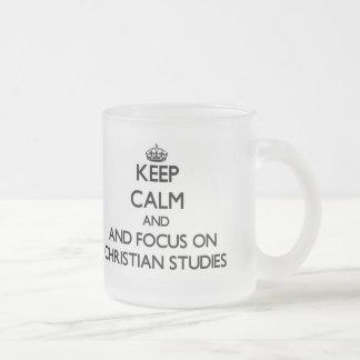 Keep calm and focus on Christian Studies Mug