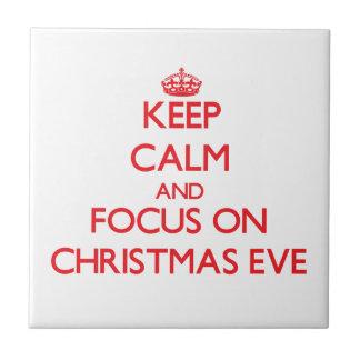 Keep Calm and focus on Christmas Eve Tiles