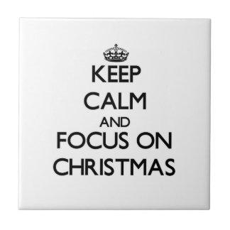 Keep Calm and focus on Christmas Ceramic Tiles