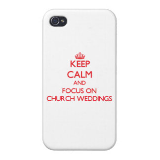 Keep Calm and focus on Church Weddings iPhone 4 Covers
