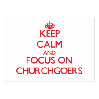 Keep Calm and focus on Churchgoers Business Card Template