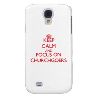 Keep Calm and focus on Churchgoers Samsung Galaxy S4 Covers