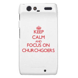 Keep Calm and focus on Churchgoers Motorola Droid RAZR Cases