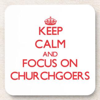 Keep Calm and focus on Churchgoers Coasters
