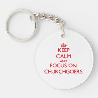 Keep Calm and focus on Churchgoers Double-Sided Round Acrylic Keychain