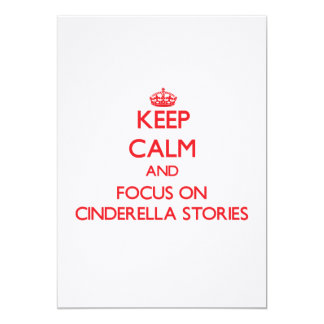Keep Calm and focus on Cinderella Stories Personalized Announcement