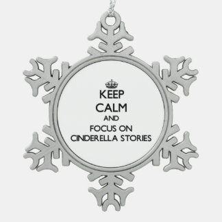 Keep Calm and focus on Cinderella Stories Snowflake Pewter Christmas Ornament