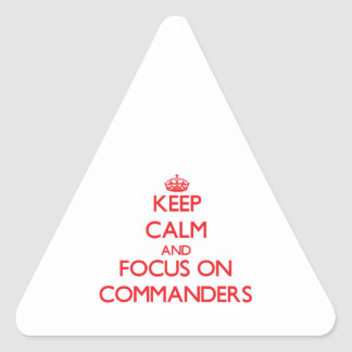 Keep Calm and focus on Commanders Stickers