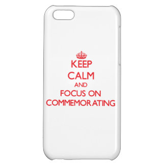 Keep Calm and focus on Commemorating Case For iPhone 5C