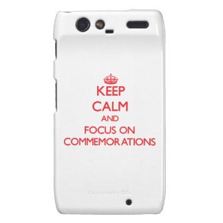 Keep Calm and focus on Commemorations Motorola Droid RAZR Cover
