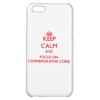 Keep Calm and focus on Commemorative Coins iPhone 5C Cover